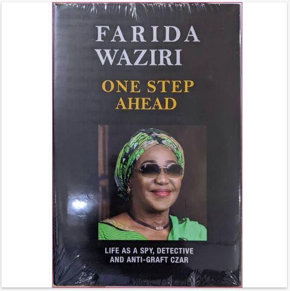 'One step ahead: Life as a spy detective and anti-graft czar' by Farida Waziri