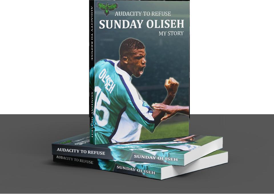 Audacity to Refuse by Sunday Oliseh
