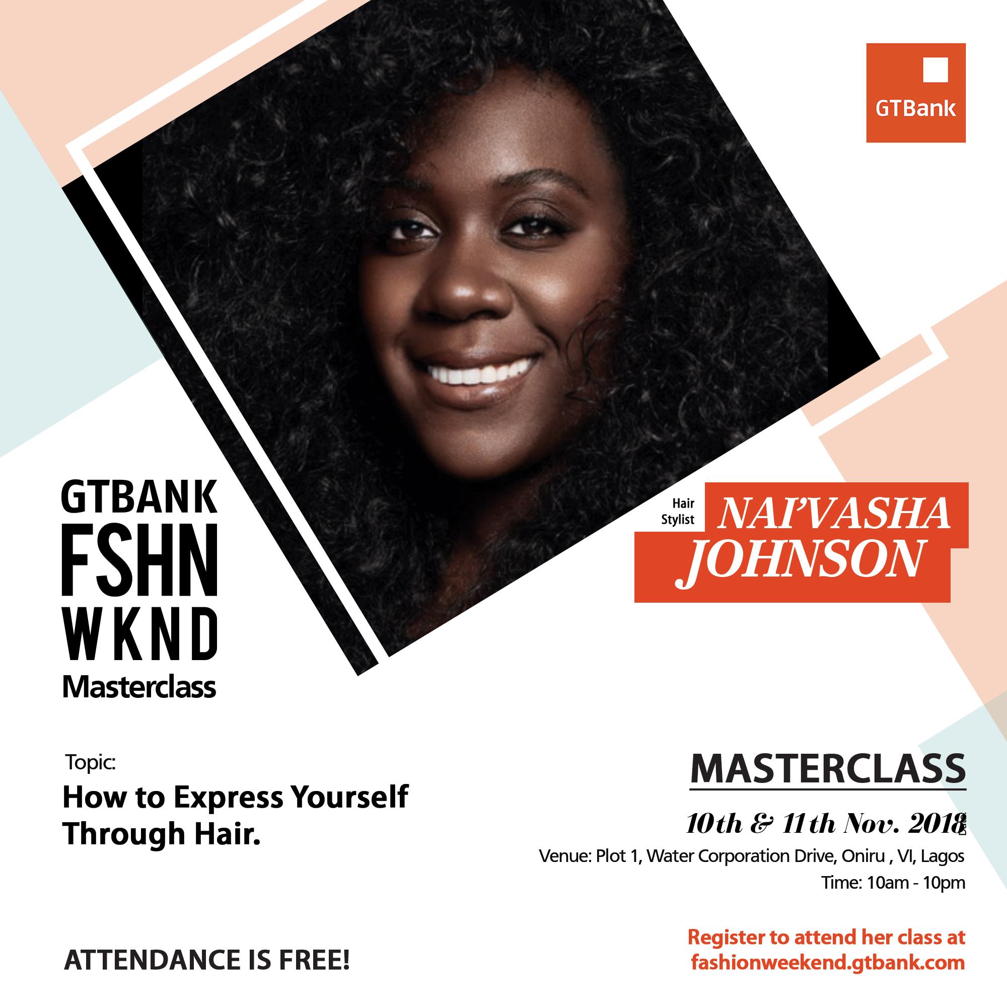 Hairstylist, Nai'vasha Johnson billed for GTBank Fashion Weekend Masterclass