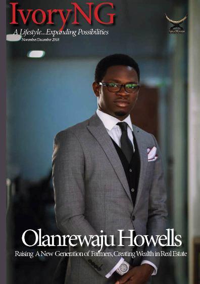 Olanrewaju Howells: Raising a New Generation of Farmers, Creating Wealth in Real Estate